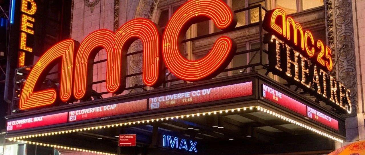 最新!美国多地区AMC影院将在下周重开, 电影票仅15美分?